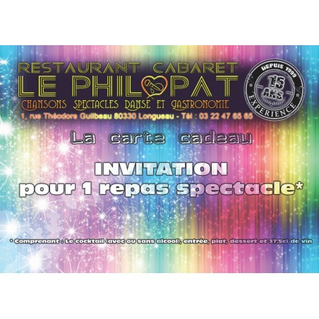 CARTE CADEAUX INVITATION POUR 1 REPAS SPECTACLE